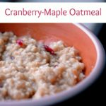 Cranberry Maple Oatmeal
