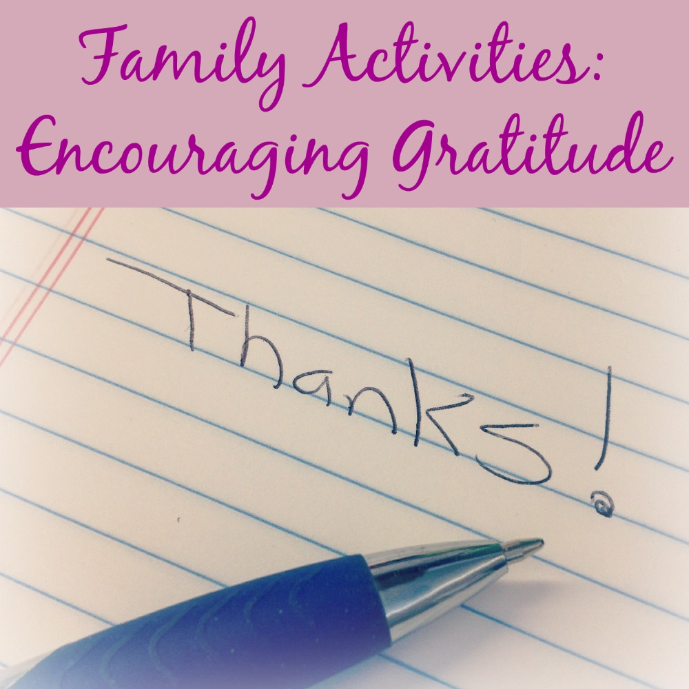 Family Activities: Encouraging Gratitude