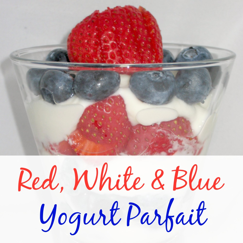 Red, White and Blue Yogurt Parfait