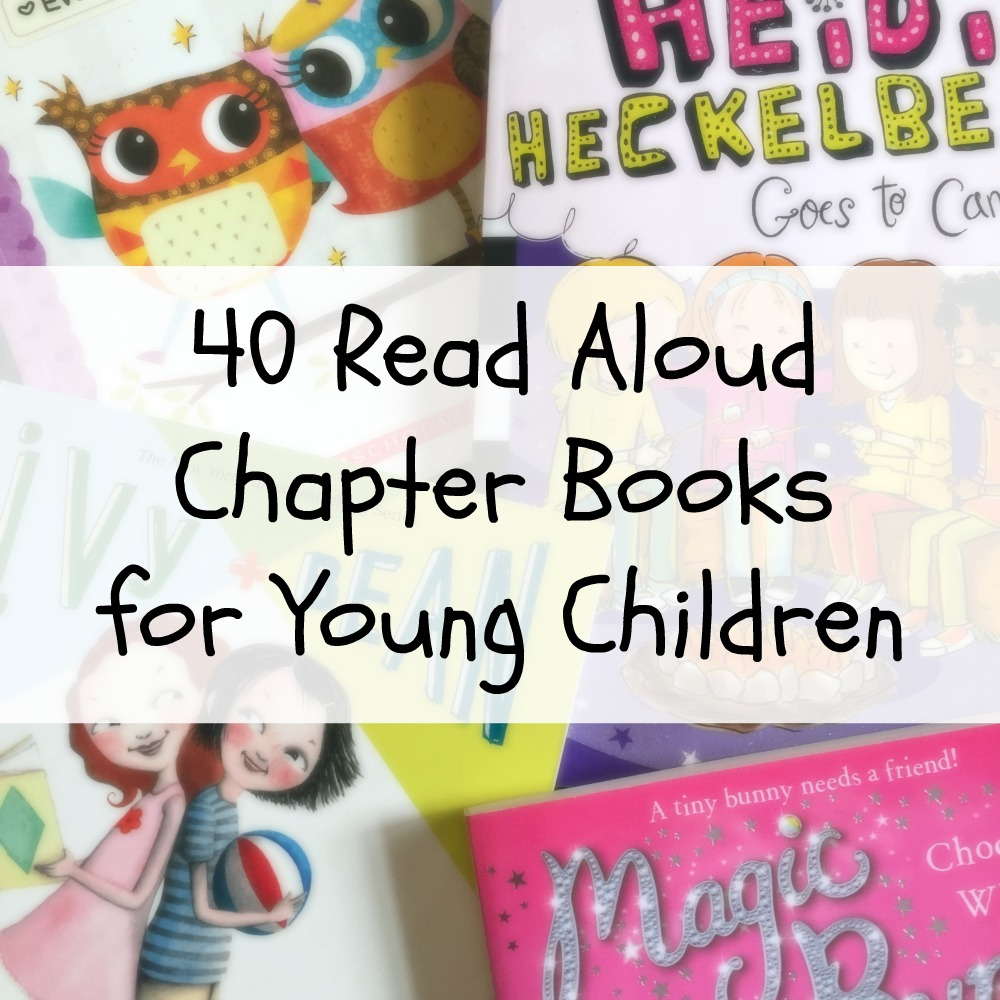 40 Read Aloud Chapter Books for Young Children