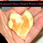 Homemade, Baked Potato Chips – Heart Shaped for Valentine's Day!