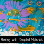 Painting with Recycled Materials