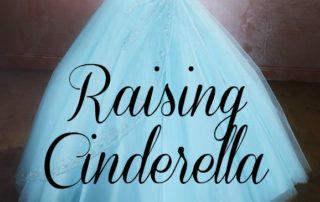 Raising Cinderella