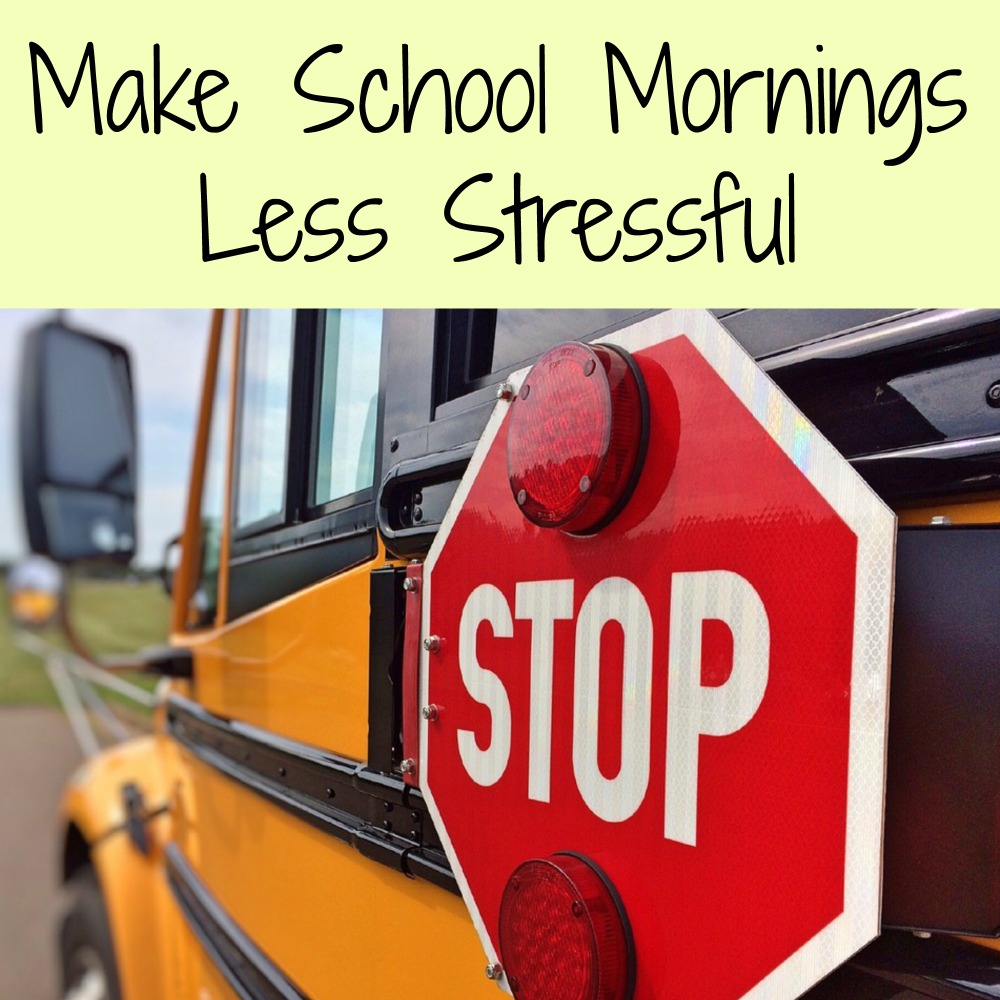 Make School Mornings Less Stressful
