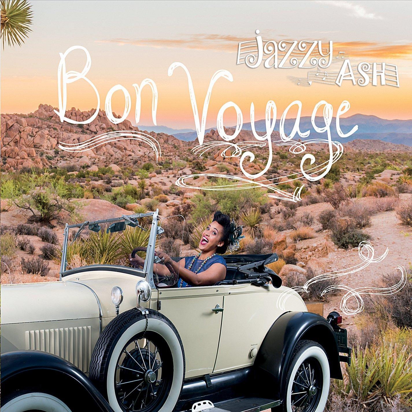 Jazzy Ash Bon Voyage