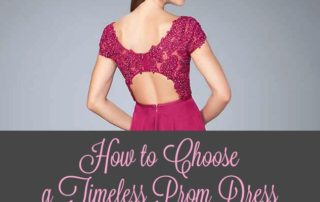 How to Choose a Timeless Prom Dress For Your Daughter