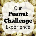 Our Peanut Challenge Experience