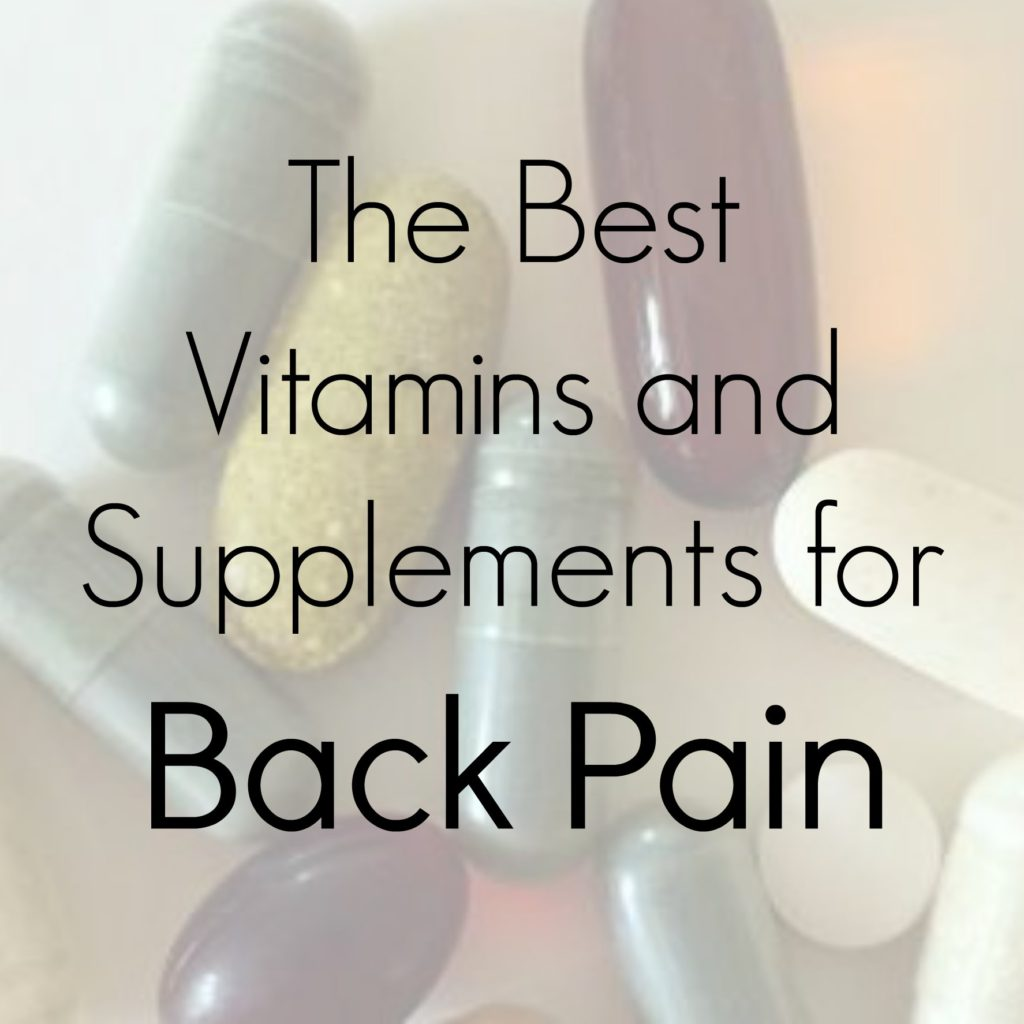 Vitamins and Supplements for Back Pain