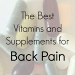 The Best Vitamins and Supplements for Back Pain