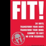 "Getting Motivated and Fit With Joe DeSena's New ""Spartan Fit!"" Book"