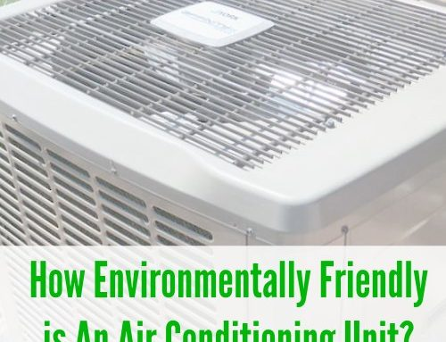 How Environmentally Friendly is An Air Conditioning Unit?