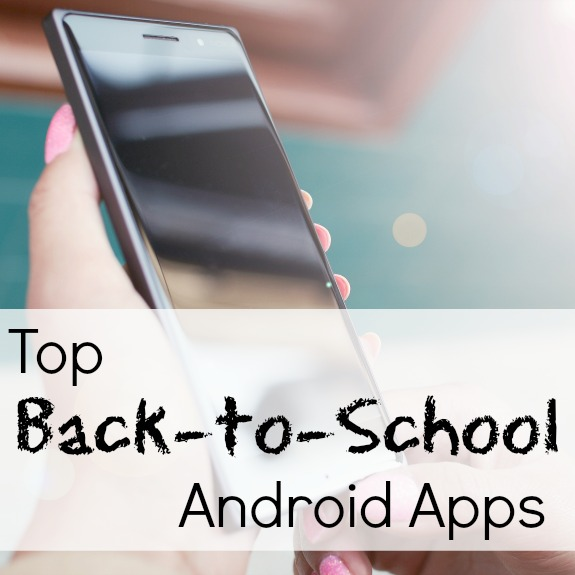 Back-to-School Android Apps for Parents