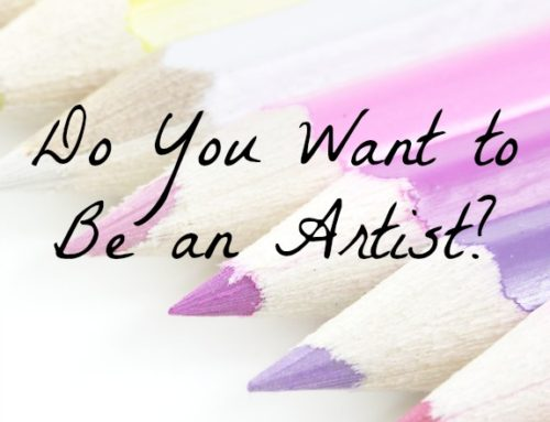 Do You Want to Be an Artist?
