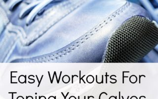 Easy Workouts For Toning Your Calves