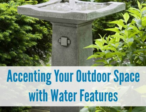 Accenting Your Outdoor Space with Water Features