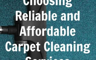 Choosing Reliable and Affordable Carpet Cleaning Services