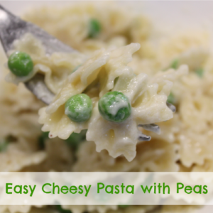 Easy Cheesy Pasta with Peas