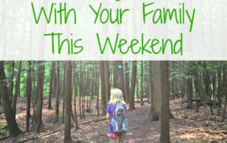 Making Last Minute Plans: Fun Things to Do With Your Family This Weekend