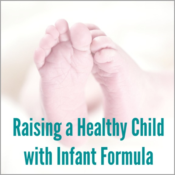 Raising a Healthy Child with Infant Formula