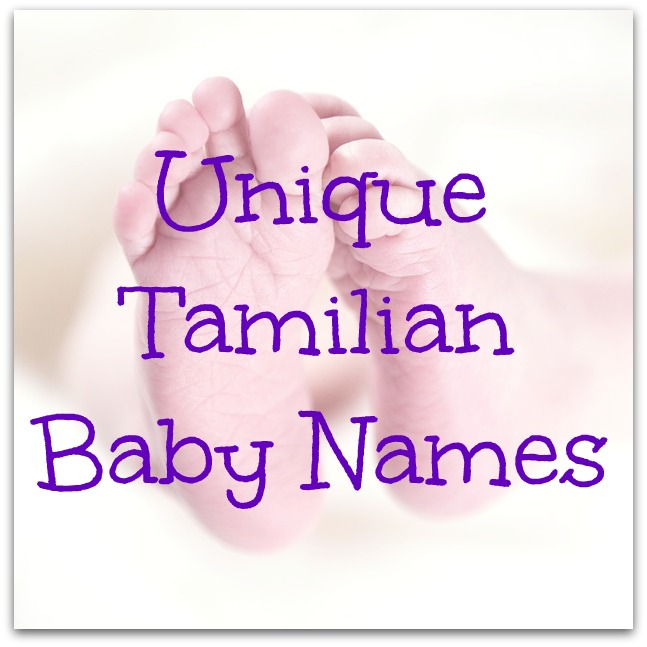 Unique Tamilian Baby Names