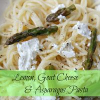 Lemon, Goat Cheese & Asparagus Pasta