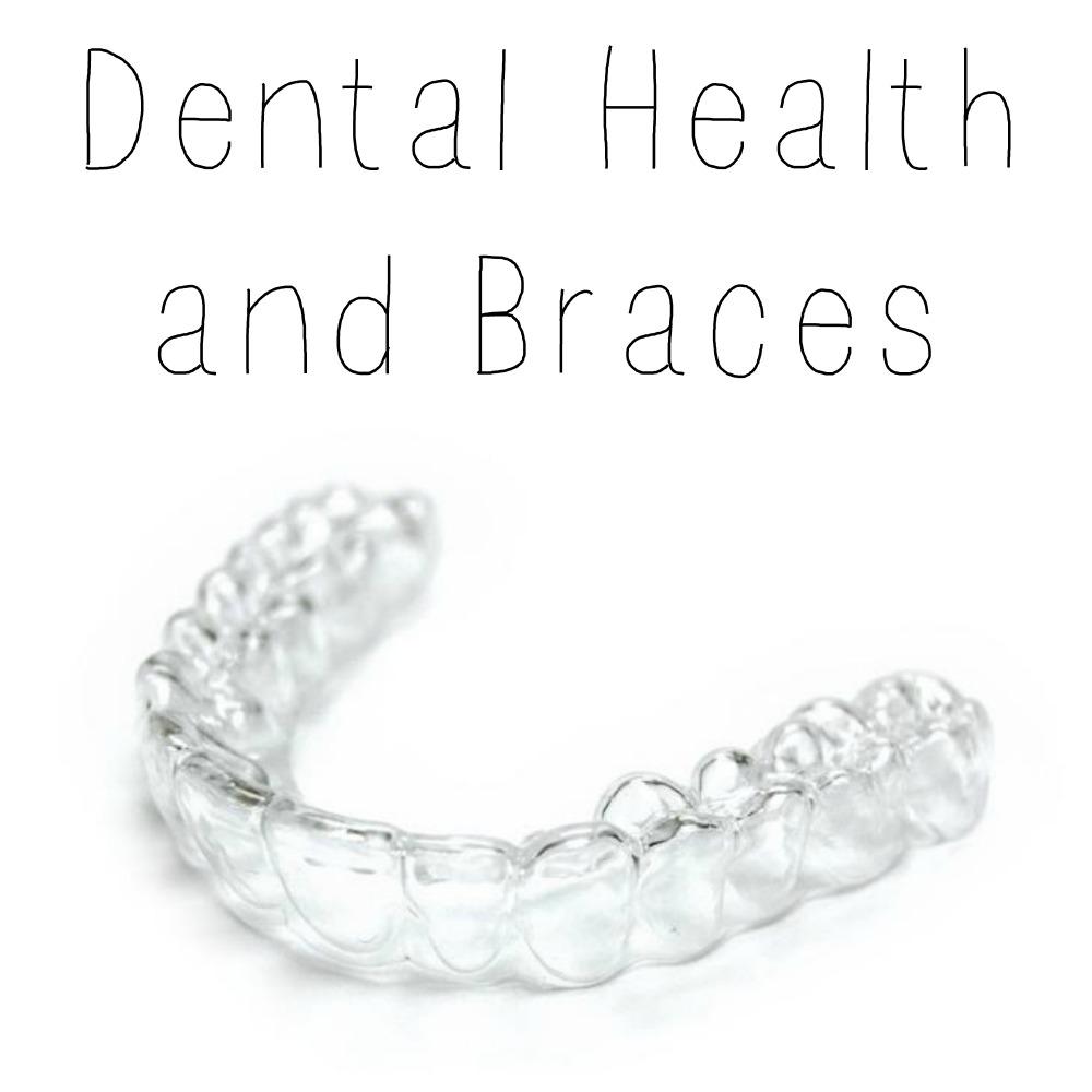 Dental Health and Braces