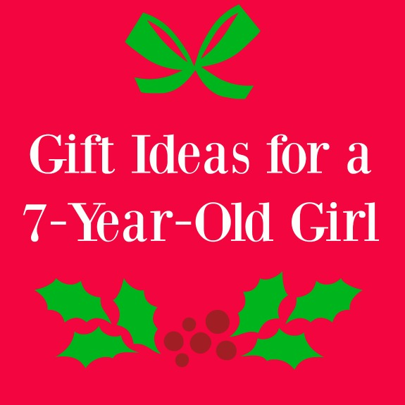 Gift Ideas for a 7-year-old