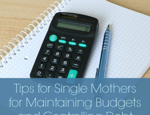 Tips for Single Mothers for Maintaining Budgets and Debt Control