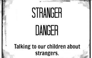 Stranger Danger