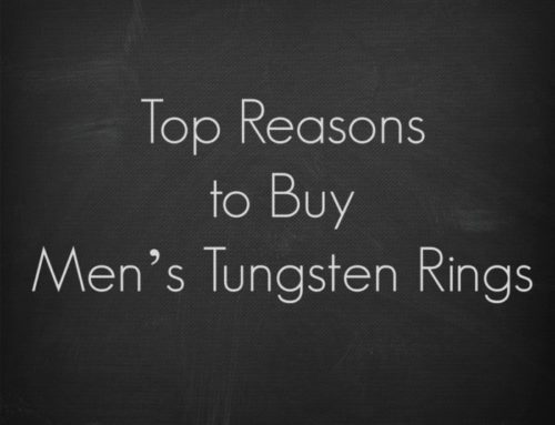 Top Reasons to Buy Men's Tungsten Rings