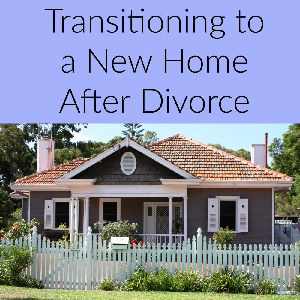 Transitioning to a new home after divorce