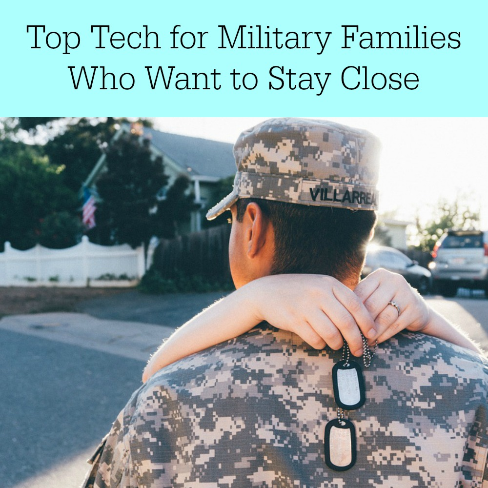 Top Tech For Military Families