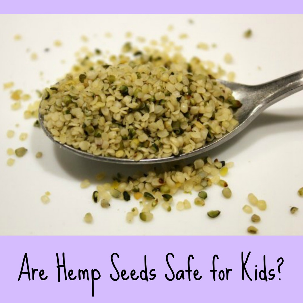 Are Hemp Seeds Safe For Kids