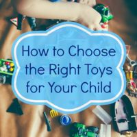 How to Choose the Right Toys for Your Kid