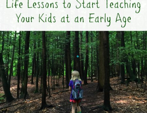 Life Lessons to Start Teaching Your Kids at an Early Age