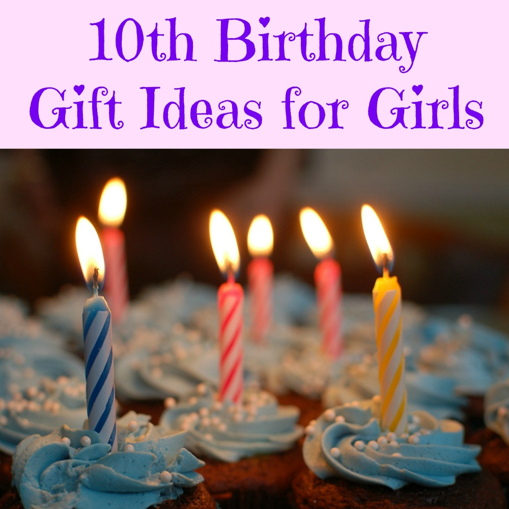 10th Birthday Gifts