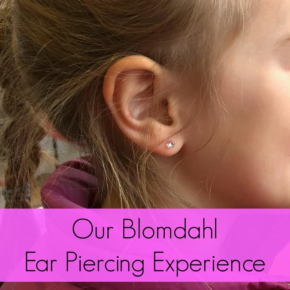 Our Blomdahl Ear Piercing Experience