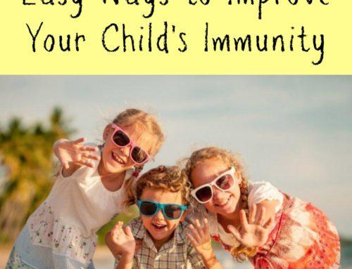 Easy Ways to Improve your Child's Immunity