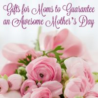 Gifts for Moms to Guarantee an Awesome Mother's Day