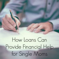 How Loans Can Provide Financial Help for Single Moms
