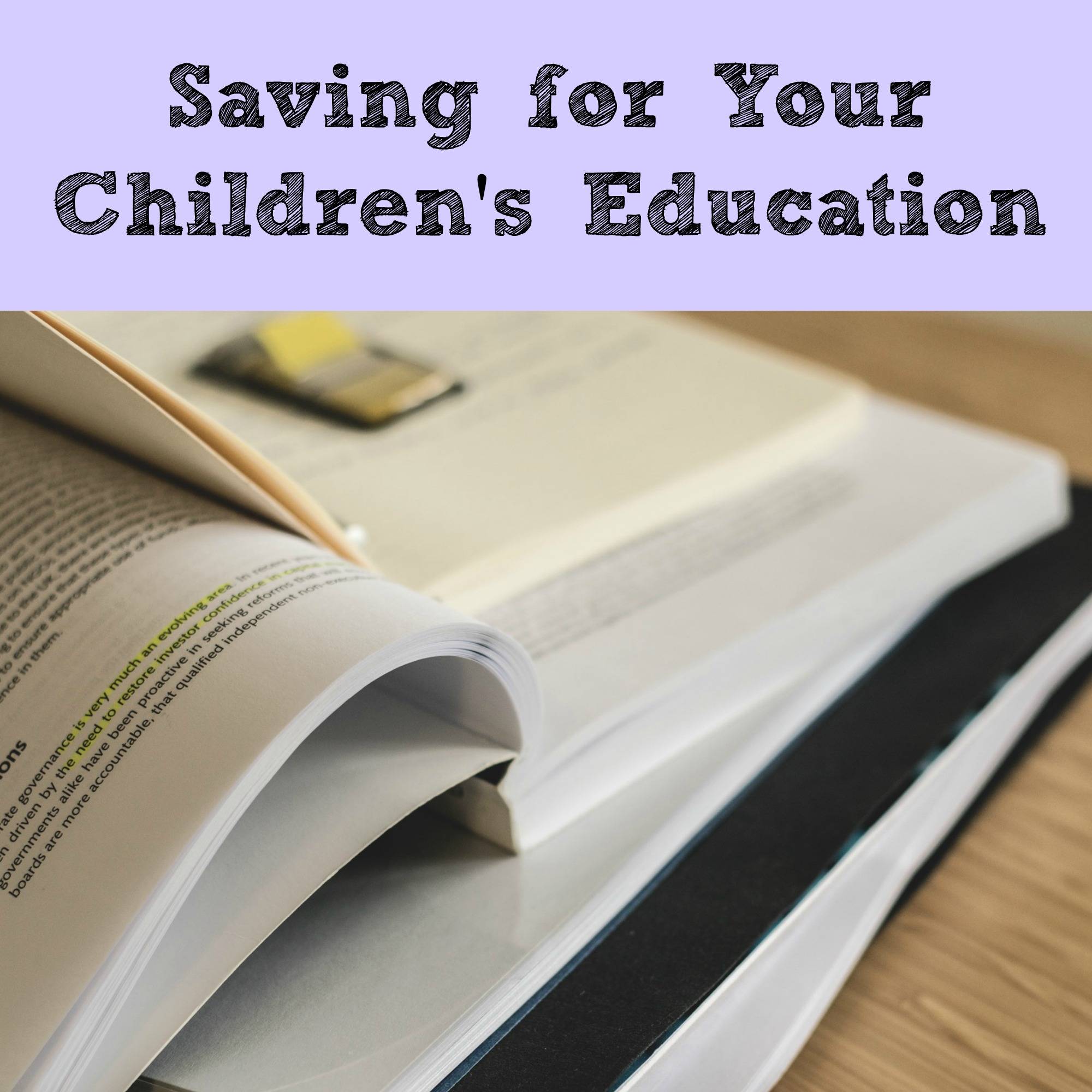 Saving for your Children's Education