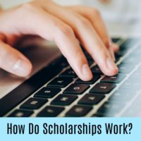 How Do Scholarships Work?