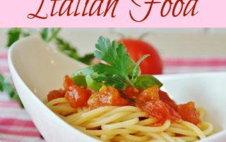 Why We Love Italian Food