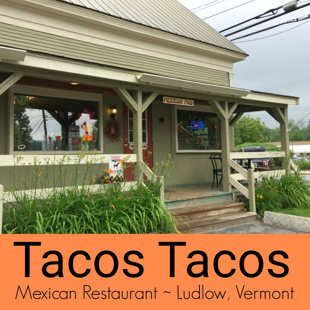 Tacos Tacos Ludlow Vermont