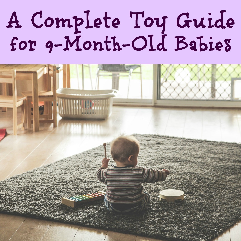 A Complete Toy Guide for 9-Month-Old Babies