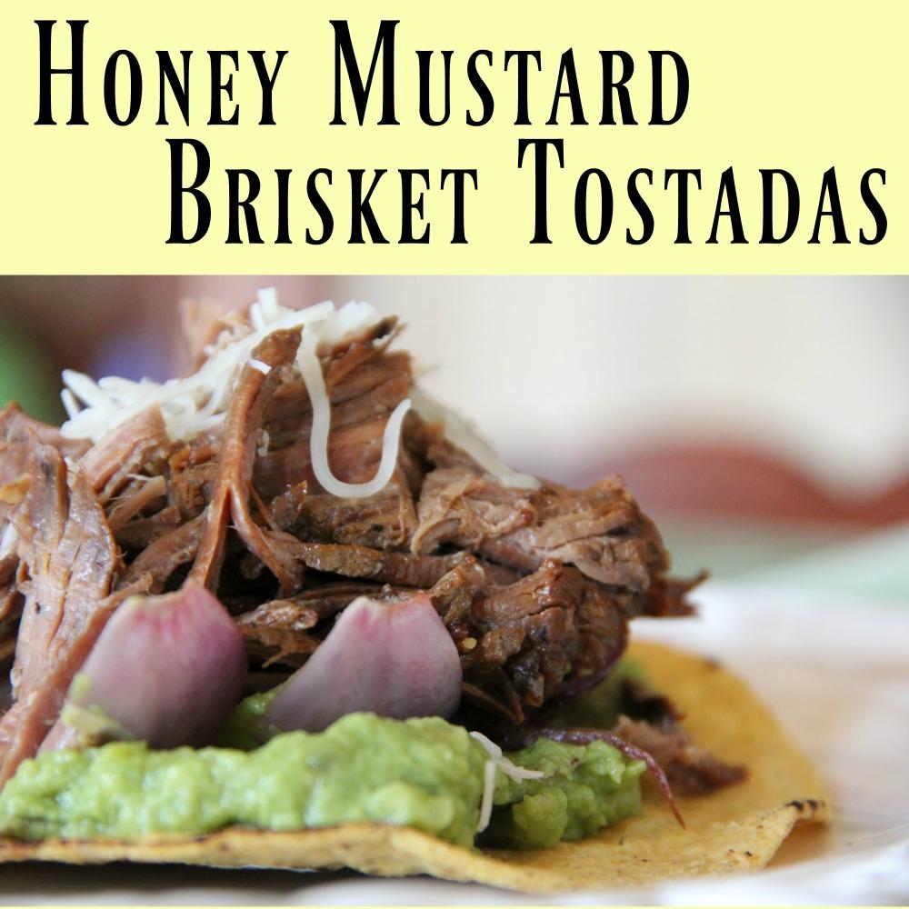 Honey Mustard Brisket Tostadas