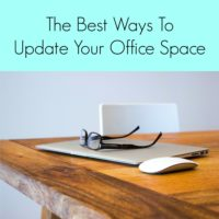The Best Ways To Update Your Office Space