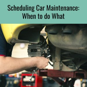 Scheduling Car Maintenance: When to do What