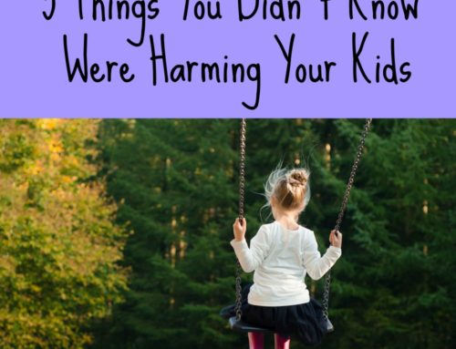 5 Things You Didn't Know Were Harming Your Kids