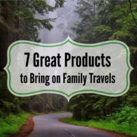 7 Great Products to Bring on Family Travels